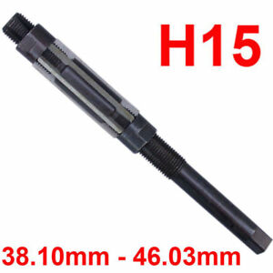 H15 Adjustable Hand Reamer Size 1 1 2 To 1 13 16 38 10mm To 46 03mm