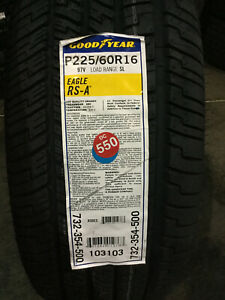 2 New 225 60 16 Goodyear Eagle Rs A Tires