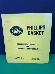 Vintage Phillips Gasket Replacement Parts Catalog For Caterpillar Manual Book