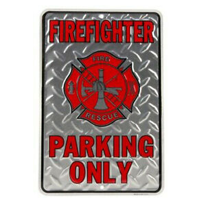 Firefighter Parking Only Embossed Diamond Plate Tin Sign Fire Rescue
