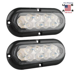 6 Oval 10led Surface Mount White Led Reverse Backup Lights Truck Trailer 12v