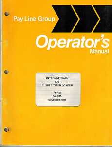 International 570 Rubber Tire Loader Operator s Manual Xx