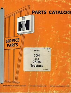 International Vintage 504 2504 Tractors Parts Catalog Tc 88