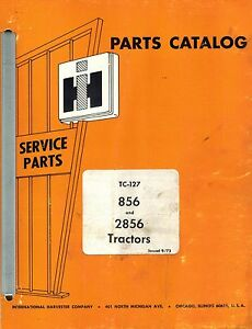 International Vintage 856 2856 Tractors Parts Catalog Tc 127