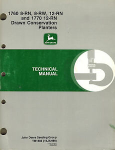John Deere 1760 1770 Drawn Conservation Planter Technical Manual new Jd 1998