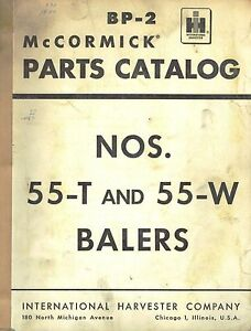 International 55 t 55 w Baler Parts Manual
