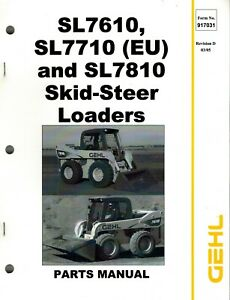 Gehl Sl7610 Sl7810 Skid Steer Loader Parts Manual new 1995 No 917031