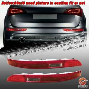 Us Edition Rear Bumper Tailight Parking Reverse Indicator For Audi Q5 2010 2015