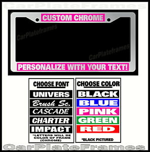 Custom Pink Chrome Plastic Personalized License Plate Frame Color Font Choice