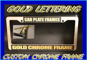Gold Letters Polished Chrome Plastic Custom Personalized License Plate Frame