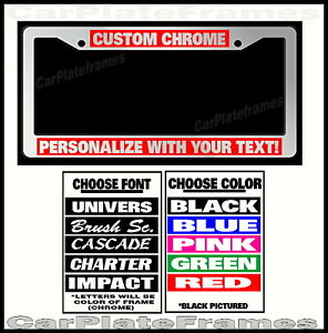 Custom Red Chrome Plastic Personalized License Plate Frame Color Font Choice