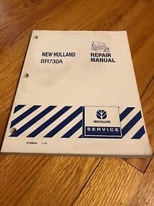 Genuine New Holland Br730a Round Hay Baler Repair Shop Service Manual