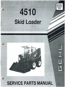 Gehl 4510 Skid Steer Loader Parts Manual No 904059