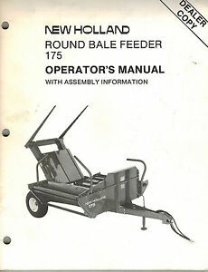 New Holland 175 Round Bale Feeder Operator s Manual new