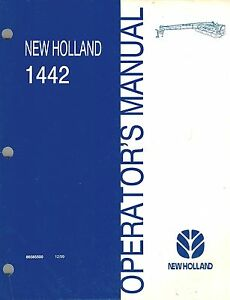 New Holland 1442 Discbine Disc Mower conditioner Operator s Manual new