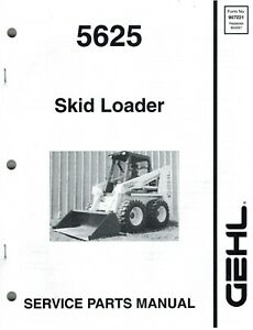 Gehl 5625 Skid Steer Loader Parts Manual
