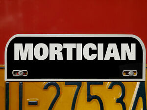 Mortician Funeral Director License Plate Topper