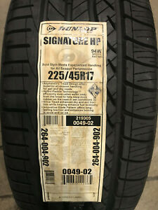 4 New 225 45 17 Dunlop Signature Hp Tires