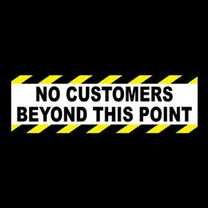 no Customers Beyond This Point Business Retail Store Warning Sticker Sign New
