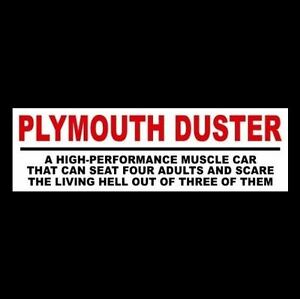 Funny Plymouth Duster Decal Sticker Muscle Car 340 1970 1971 1972 1973 Hot Rod