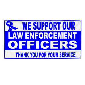 Vinyl Banner Multiple Sizes We Support Law Police Cop Profession Lawyer Outdoor