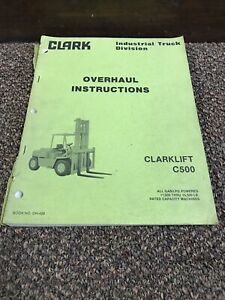 Genuine Original Clark Clarlift C500 Forklift Lift Truck Service Manual