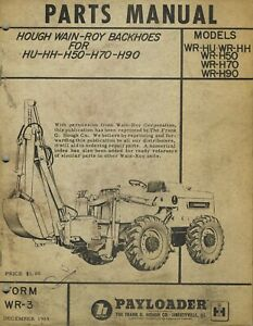 Vintage Hough Wain roy Backhoes Parts Manual 1959