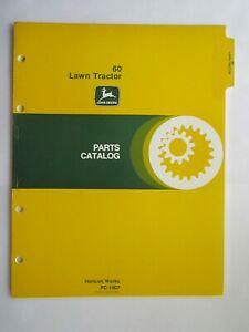 John Deere 60 Lawn And Garden Tractor Parts Catalog Manual Pc 1007