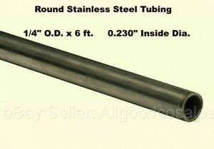 Round Tubing 304 Stainless Steel 1 4 Od X 6 Ft Seamless 0 230 Inside Dia