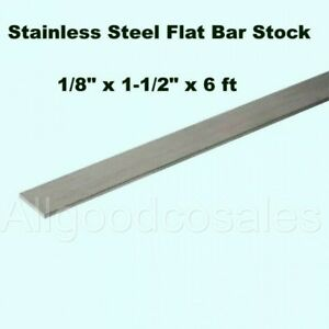 Stainless Steel Flat Bar Stock 1 8 X 1 1 2 X 6 Ft Rectangular 304 Mill Finish