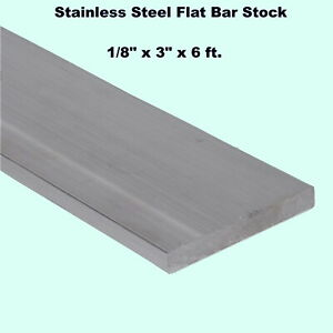 Stainless Steel Flat Bar Stock 1 8 X 3 X 6 Ft Rectangular 304 Mill Finish