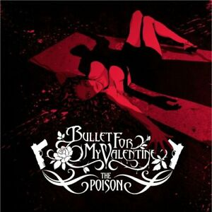 Bullet For My Valentine The Poison Bullet For My Valentine CD WMVG The Fast $8.06
