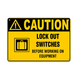 Horizontal Metal Sign Multiple Sizes Caution Lock Switches Working Equipment