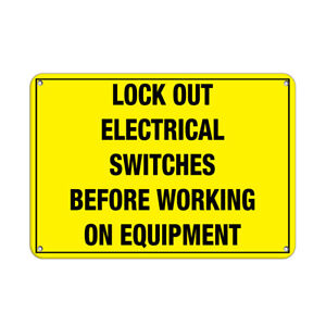 Horizontal Metal Sign Multiple Sizes Lock Electrical Switches Working Equipment