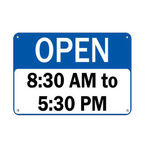 Horizontal Metal Sign Multiple Sizes Open 8 30 Am To 5 30 Pm Business Hours