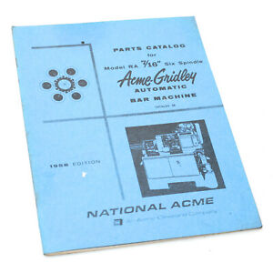 National Acme Parts Catalog For 7 16 Ra 6 Six Spindle Automatic Bar Machine