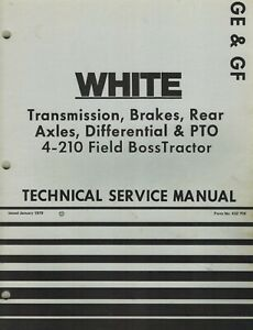 White 2 135 2 155 Tractors Trans Brakes Axles Technical Service Manual