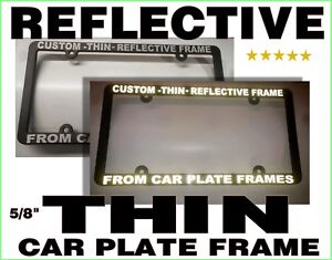 Thin Reflective Custom Made Personalized Black White Letters License Plate Frame