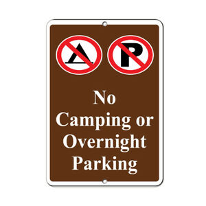 Aluminum Vertical Metal Sign Multiple Sizes No Camping Or Overnight Parking
