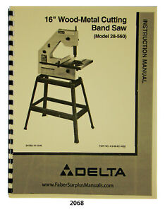 Delta 16 Wood metal Cutting Band Saw 20 560 Instruction And Parts Manual 2068
