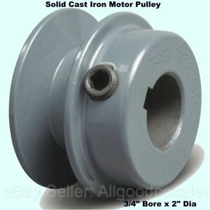 Motor Pulley 3 4 Bore X 2 Dia Solid Cast Iron For V belt Set Screw Fixed Bore