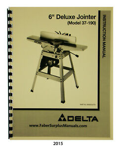 Delta 6 Deluxe Jointer 37 190 Instruction Parts List Manual 2015