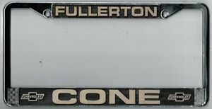 fullerton California Cone Chevrolet Vintage Dealer License Plate Frame