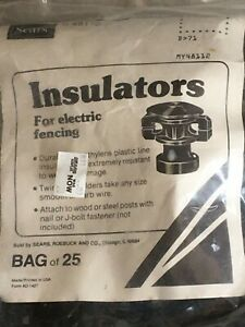Sears My48112 Wood Or Steel Post Electric Fence Insulators Bag Of 25 Nos