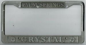 Palm Springs Ca crystal Chrysler plymouth Vintage Dealer License Plate Frame
