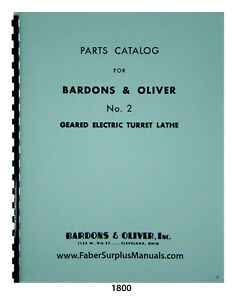 Bardons Oliver No 2 Geared Electric Turret Lathe Parts List Manual 1800