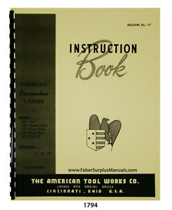 American Tool Works Lathes 14 To 25 Basic Instruction Manual 1794