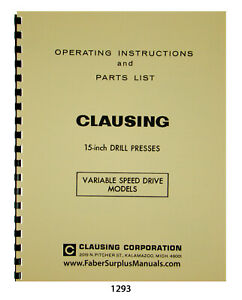 Clausing 15 Drill Press Variable Speed Model Instruction Parts Manual 1293