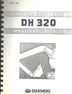 Daewoo Dh 320 Excavator Maintenance Service Manual
