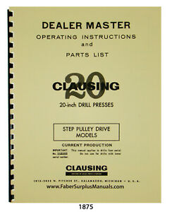 Clausing 20 Drill Press Step Pulley Series 22s 1 Instruct Parts Manual 1875